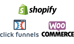 Shopify, ClickFunnels & WooCommerce