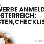 Gewerbe anmelden & Selbständig machen in Österreich: Anleitung, Checkliste & Kosten